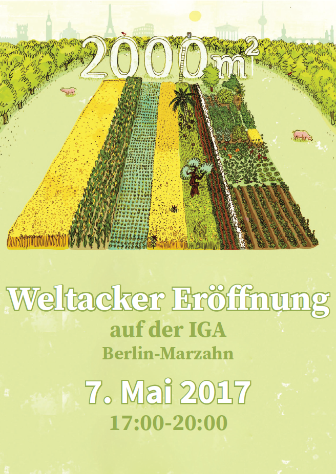 Weltacker Eröffnung 2017